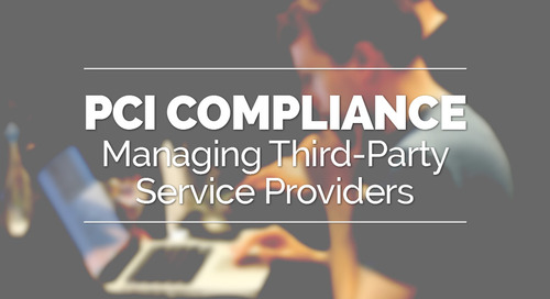 PCI Compliance - Managing Third-Party Service Providers