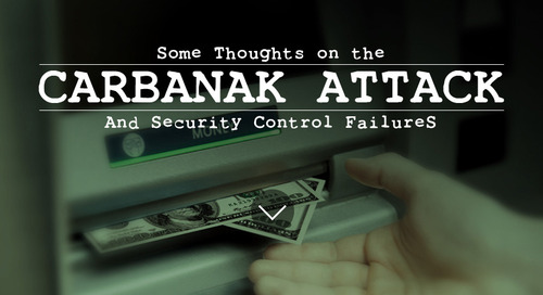 Some Thoughts on the Carbanak Attack and Security Control Failures