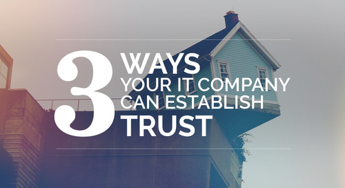 3 Ways Your IT Company Can Establish Trust