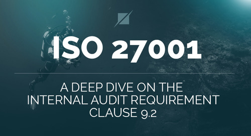 ISO 27001  - A Deep Dive on the Internal Audit Requirement – Clause 9.2