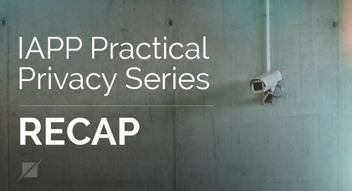 IAPP Practical Privacy Series Recap