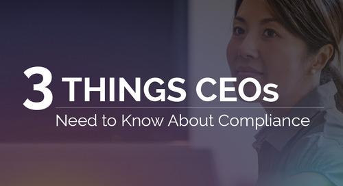 3 Things CEOs Need to Know About Compliance