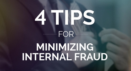 4 Tips for Minimizing Internal Fraud