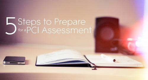 5 Steps to Prepare for a PCI Assessment
