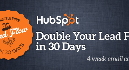 How to Double Your Lead Flow in 30 Days [Free Email Course]
