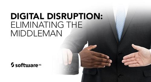 Digital Disruption Eliminates the Middleman