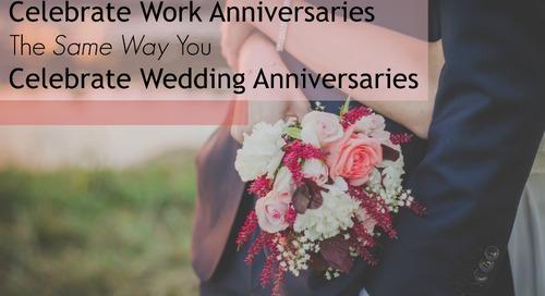 4 Ways Celebrating Work & Wedding Anniversaries Are Exactly The Same