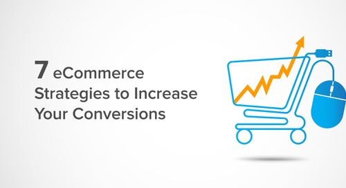 7 eCommerce Strategies to Increase Your Conversions