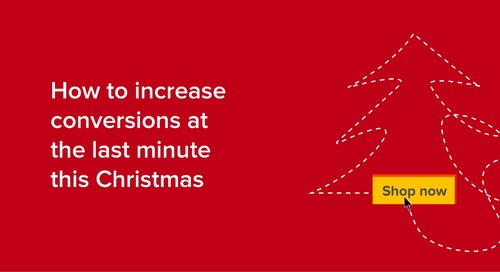 How to increase conversions at the last minute this Christmas