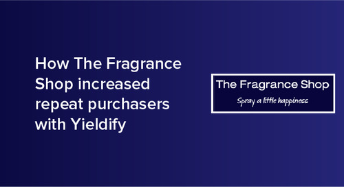 How The Fragrance Shop increased repeat purchases with Yieldify