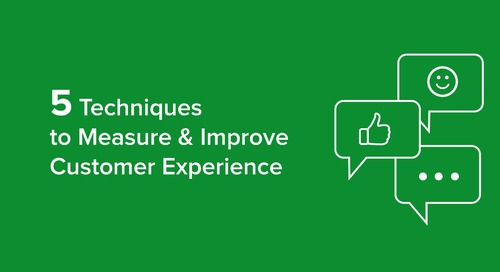 5 Techniques to Measure & Improve Customer Experience