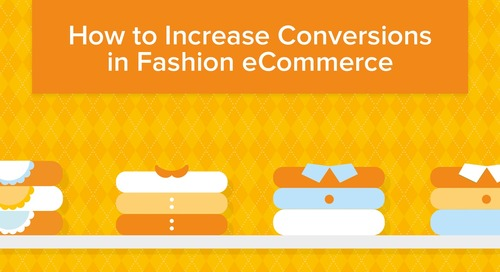 Infographic: 6 Key Areas to Focus on to Dramatically Increase Conversions In Fashion eCommerce