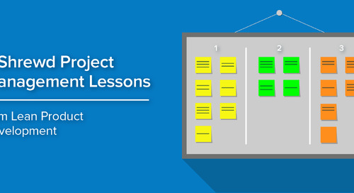 3 Shrewd Project Management Lessons from Lean Product Development