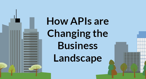 How APIs are Changing the Business Landscape