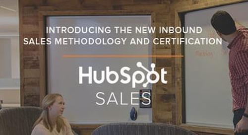 Inbound Isn't Just for Marketing: Introducing HubSpot's Inbound Sales Methodology & Certification