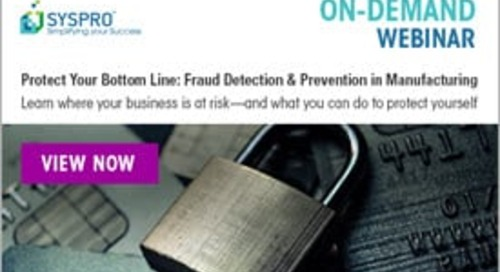 [ON-DEMAND WEBINAR] Fraud Detection and Prevention in Manufacturing