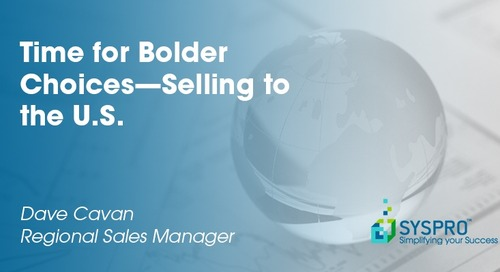 Time for Bolder Choices—Selling to the U.S.