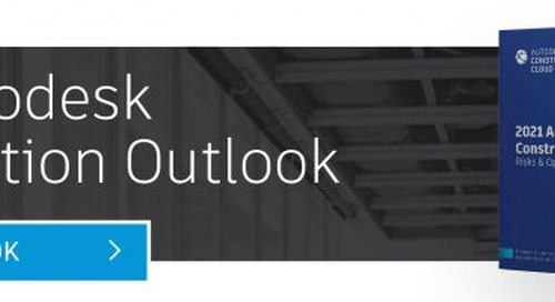 Introducing the 2021 Autodesk Construction Outlook