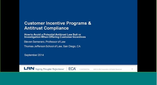 Customer Incentive Programs & Antitrust Compliance: How To Avoid a Potential Lawsuit or Investigation When Offering Customer Incentives