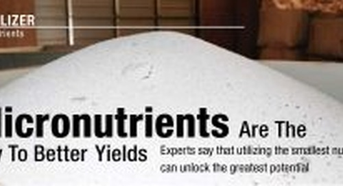 Huma Gro Article on Micronutrients in CropLife Magazine