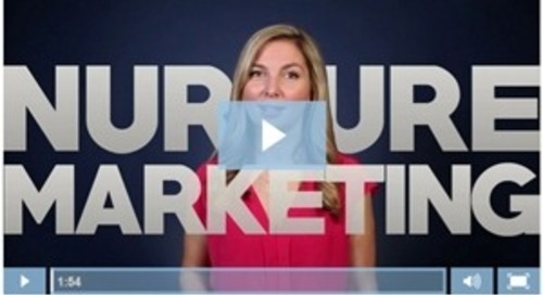 Marketing Video: What Is Nurture Marketing?