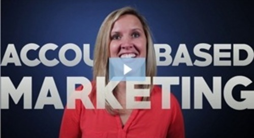 Marketing Video: Personalize Your Outreach With Account-Based Marketing