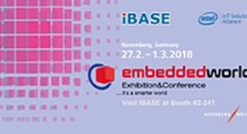 IBASE presents new Intel-powered embedded boards at embedded world 2018