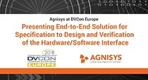 Agnisys at DVCON Europe 2018: Presenting End-to-End Solution for Specification to Design and Verification of the Hardware/Software Interface