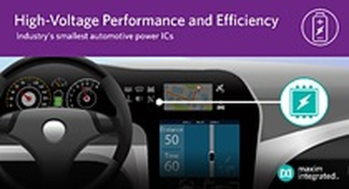 Maxim's Buck Converters and Controllers Deliver Smallest, Most Efficient High-Voltage Automotive Power Solutions