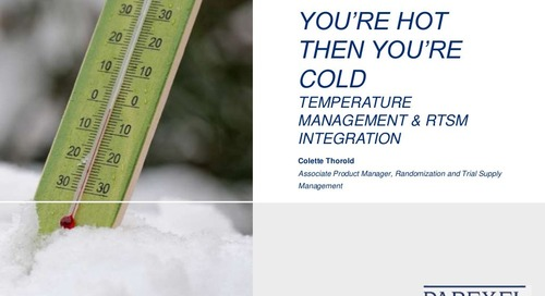 You're Hot Then You're Cold - Temperature Management & RTSM Integration