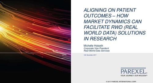 Aligning on Patient Outcomes - How Market Dynamics Can Facilitate RWD Solutions