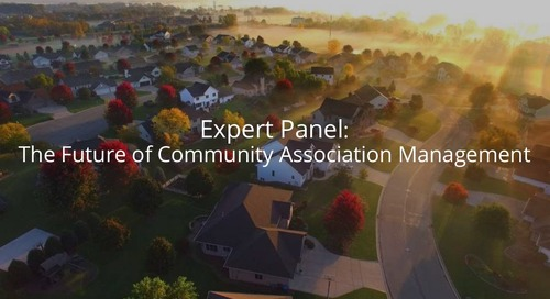 Expert Panel: The Future of Community Association Management