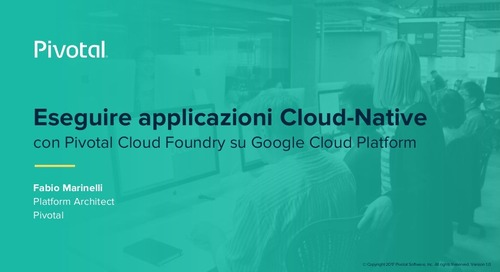 Eseguire Applicazioni Cloud-Native con Pivotal Cloud Foundry su Google Cloud Platform (Pivotal Cloud-Native Workshop: Milan)