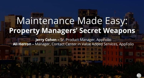 Maintenance Made Easy: Property Managers' Secret Weapons