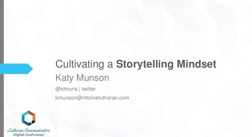 Cultivating a Storytelling Mindset