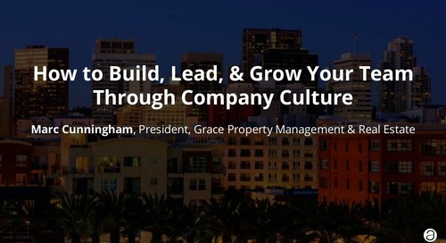 How to Build, Lead, & Grow Your Team Through Company Culture