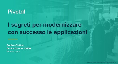 I Segreti per Modernizzare con Successo le Applicazioni (Pivotal Cloud-Native Workshop: Milan)