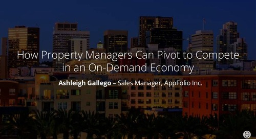 How Property Managers Can Pivot to Compete in an On-Demand Economy