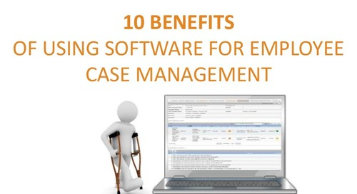 10 Benefits of Using Software for Employee Case Management