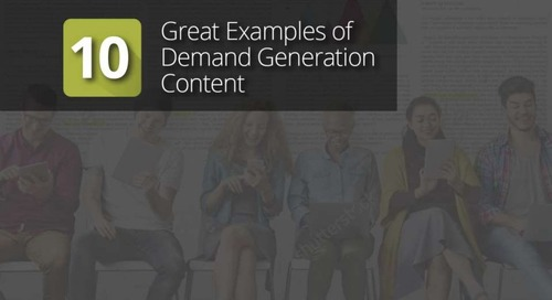 10 great examples of demand generation content