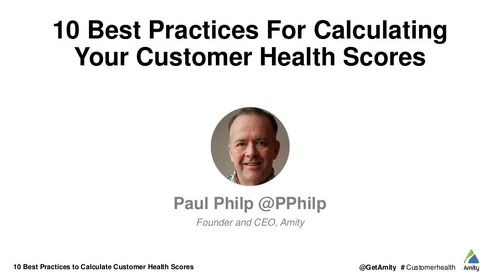 10 Best Practices for Calculating Your Customer Health Scores
