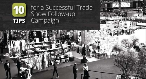 10 Tips For a Successful Trade Show Follow up Campaign