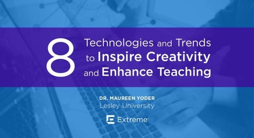 8 Technologies and Trends to Inspire Creativity and Enhance Teaching