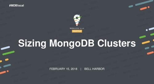 Sizing Your MongoDB Cluster