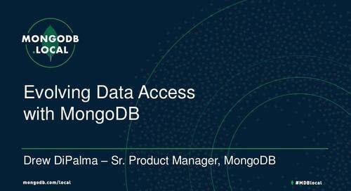 MongoDB.local Austin 2018: Evolving Your Data Access with MongoDB Stitch