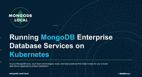 MongoDB.local Austin 2018: MongoDB Ops Manager + Kubernetes