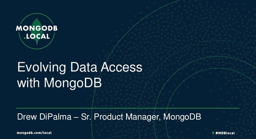 MongoDB.local DC 2018: Evolving your Data Access with MongoDB Stitch