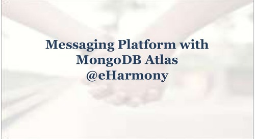 eHarmony - Messaging Platform with MongoDB Atlas