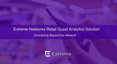 Extreme Networks Retail Guest Analytics Solution