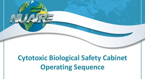 Cytotoxic Biosafety Cabinet Operating Sequence